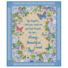 Strong Beautiful Loved Daughter Butterfly Quilt 10210 0013 a main